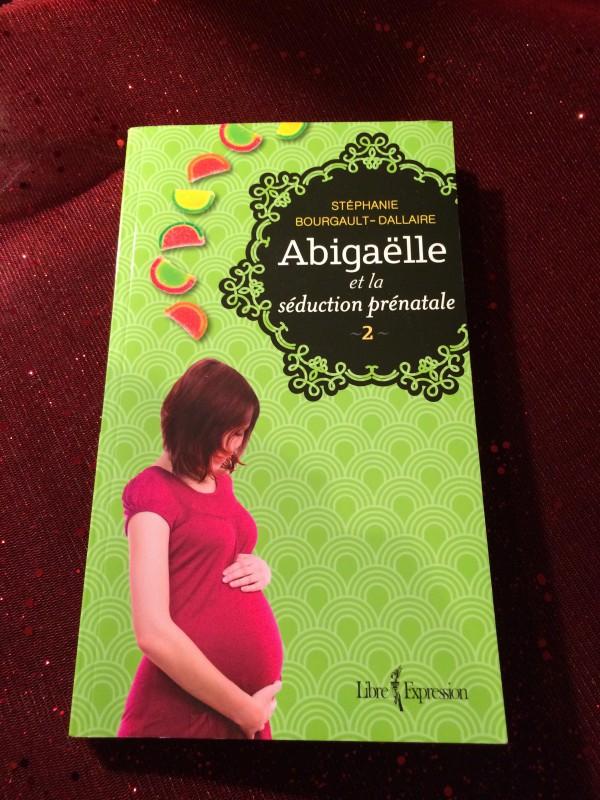 Abigaëlle et la séduction prénatale